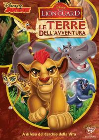 The Lion Guard. Le terre dell'avventura