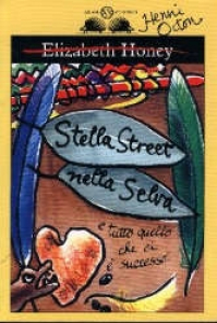 Stella Street nella selva