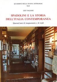 Spadolini e la storia dell' Italia contemporanea