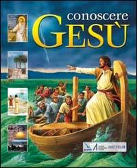 Conoscere Gesù