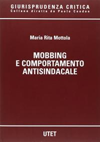 Mobbing e comportamento antisindacale