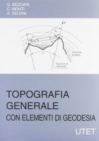 Topografia generale con elementi di geodesia