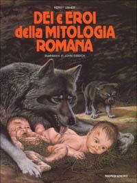 Dei e eroi della mitologia romana
