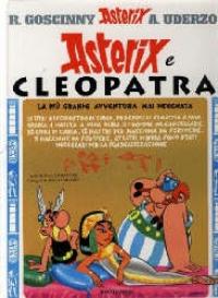 Asterix e Cleopatra : un'avventura di Asterix / testo di Goscinny ; disegni di Uderzo ; traduzione di Marcello Marchesi