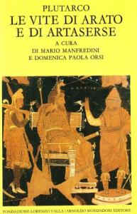 Vite parallele / Plutarco ; introduzione, traduzione e note di Carlo Carena. Le vite di Arato e di Artaserse