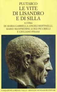Vite parallele / Plutarco. Le vite di Lisandro e di Silla