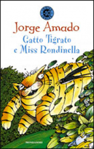 Gatto Tigrato e Miss Rondinella