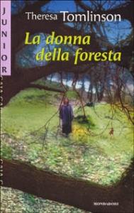 La donna della foresta