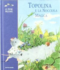 Topolina e la nocciola magica
