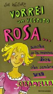 Vorrei un vestito rosa... anche se la mamma dice che sembro una caramella