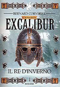 Il  re d'inverno / Bernard Cornwell ; traduzione di G.L. Staffilano e Riccardo Valla