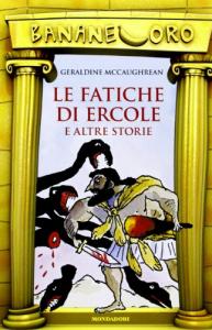 Le fatiche di Ercole e altre storie