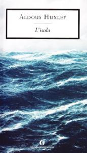 L'isola / Aldous Huxley
