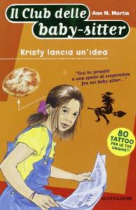 Kristy lancia un'idea / Ann M. Martin