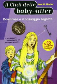Dawnrose e il passaggio segreto