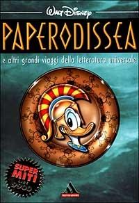 Paperodissea : E altri grandi viaggi della Letteratura Universale