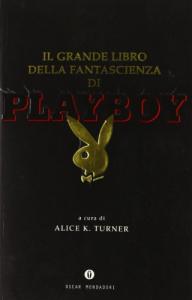 Il grande libro della fantascienza di Playboy