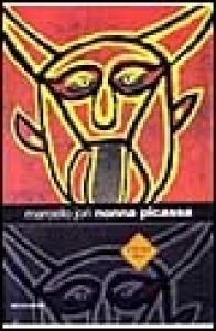 Nonna Picassa : romanzo / Marcello Iori