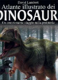 Atlante illustrato dei dinosauri