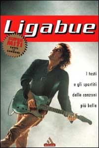 Luciano Ligabue [musica a stampa]