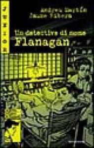 Un detective di nome Flanagan