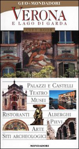 Verona e Lago di Garda / [testi di Francesco Carbognin]