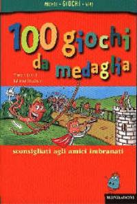 100 giochi da medaglia