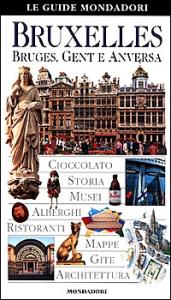 Bruxelles, Bruges, Gent e Anversa
