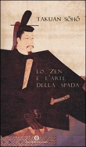 Lo Zen e l'arte della spada