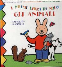 Gli  animali / Gabriella Giandelli