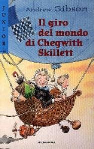 Il giro del mondo di Chegwith Skillett
