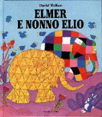 Elmer e nonno Elio