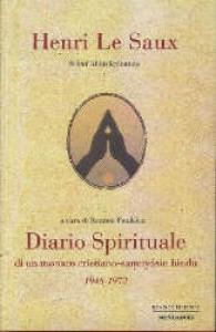 Diario spirituale di un monaco cristiano-samnyasin hindu, 1948-1973