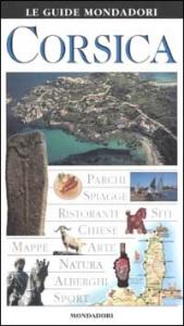 Corsica / [testi di Fabrizio Ardito, Cristina Gambaro, Angela Magri ...]
