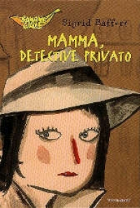 Mamma, detective privato
