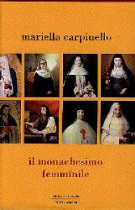 Il monachesimo femminile