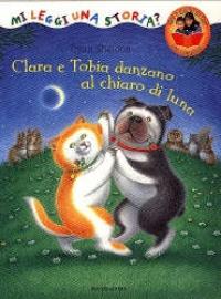 Clara e Tobia danzano al chiaro di luna