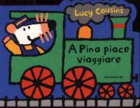 A Pina piace viaggiare
