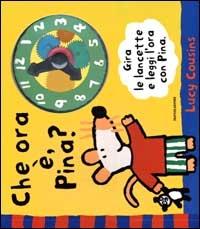 Che ora e, Pina?