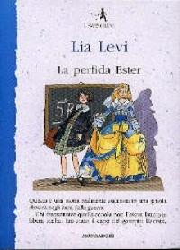 La  perfida Ester / Lia Levi ; disegni di Laura Scarpa