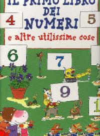 Il primo libro dei numeri e altre utilissime cose