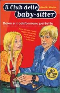Dawn e il californiano perfetto