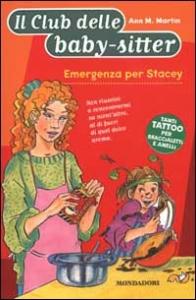 Emergenza per Stacey
