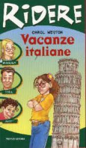 Vacanze italiane, ovvero Come sopravvivere a Michelangelo ...