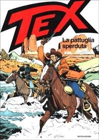 Tex. La pattuglia sperduta