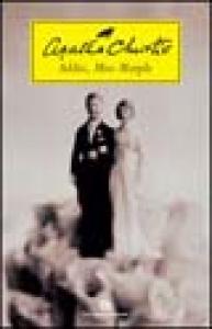 Addio, Miss Marple / Agatha Christie ; traduzione di Diana Fonticoli