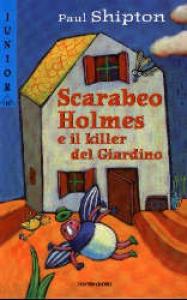 Scarabeo Holmes e il killer del Giardino