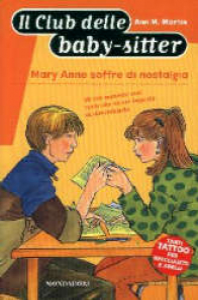 Mary Anne soffre di nostalgia