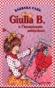 Giulia B. e l'innamorato misterioso