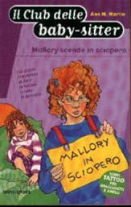 Mallory scende in sciopero